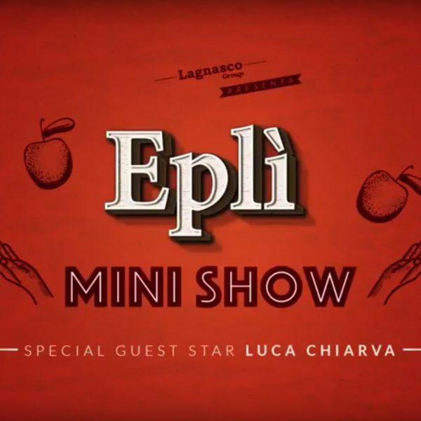 Eplì Mini Show